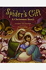 Spider's Gift: A Christmas Story Hardcover