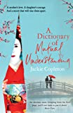 A Dictionary of Mutual Understanding: The compelling Richard and Judy Summer Book Club winner