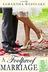 A Foolproof Marriage: A Humorous Contemporary Romance Kindle Edition