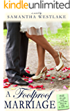 A Foolproof Marriage: A Humorous Contemporary Romance