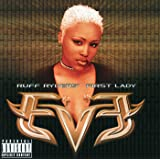 Let There Be Eve...Ruff Ryders' First Lady [Explicit]