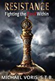 Resistance: Fighting the Devil Within