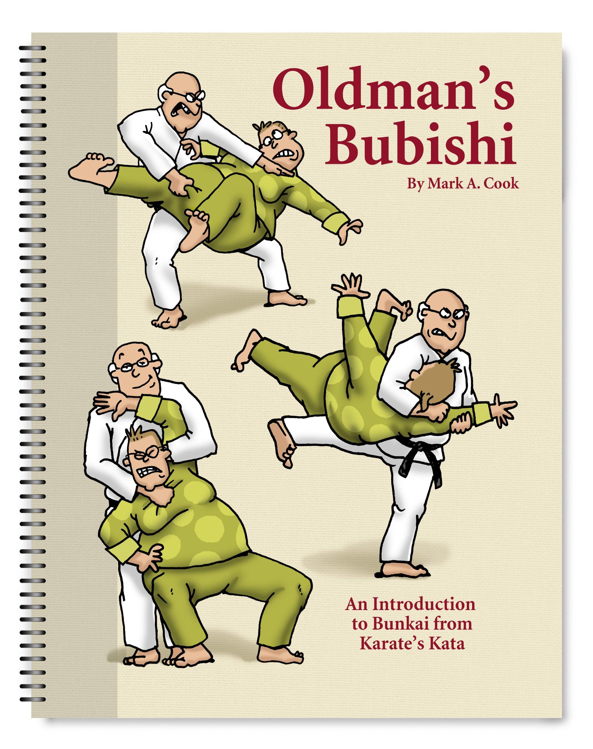 Download Oldman's Bubishi: An Introduction to Bunkai From Karate's Kata ebook