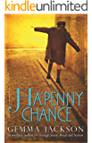 Ha'Penny Chance (Ivy Rose Series Book 2)