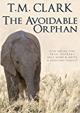 The Avoidable Orphan
