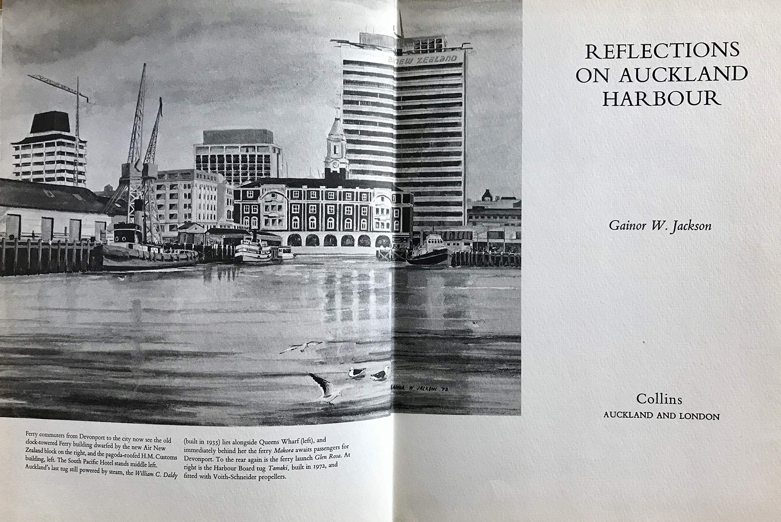 Reflections on Auckland Harbour: Gainor W Jackson: Amazon