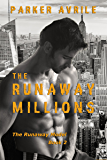 The Runaway Millions (The Runaway Model Book 2)