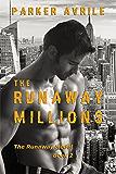 The Runaway Millions (The Runaway Model Book 2)