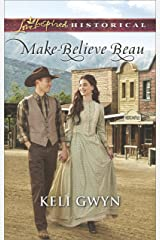 Make-Believe Beau (Love Inspired Historical) Kindle Edition