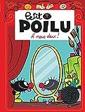Petit Poilu - tome 17 - A nous deux !