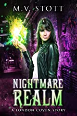 Nightmare Realm: An Uncanny Kingdom Urban Fantasy (The London Coven Series Book 2) Kindle Edition