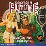 Captain Future #12: Planets in Peril