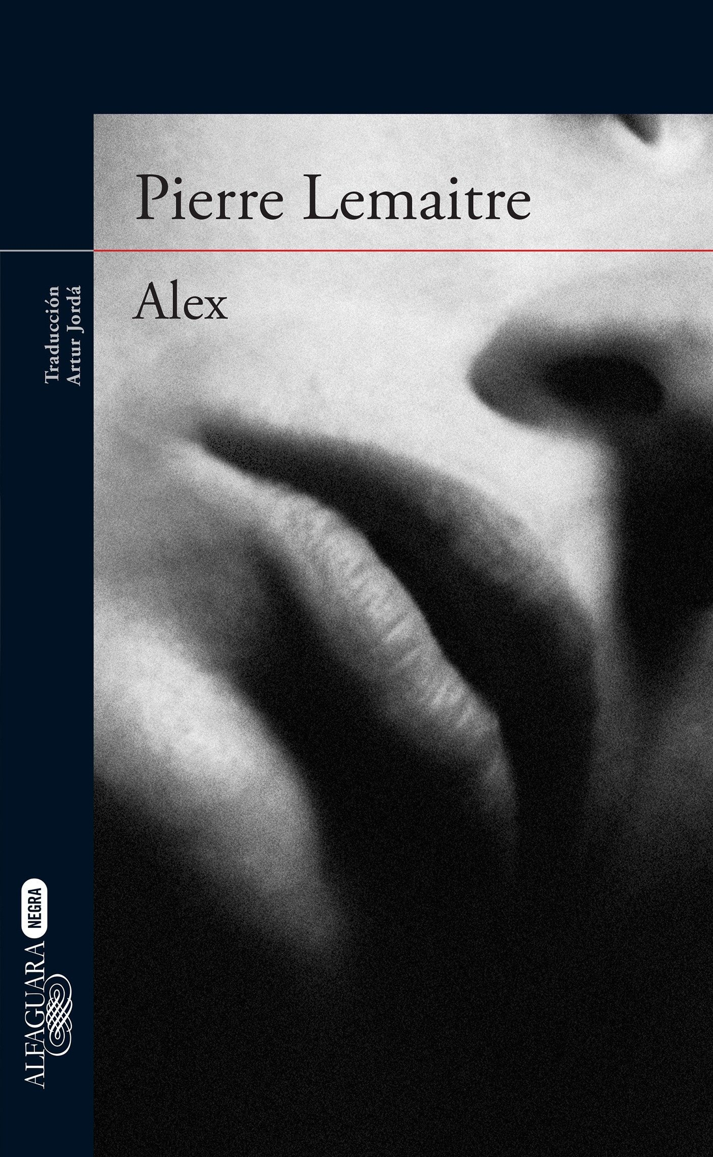 Amazon.com: Alex / In Spanish (Spanish Edition) (9786073138413): Pierre Lemaitre: Books