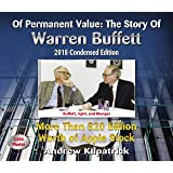 Of Permanent Value:The Story of Warren Buffett/2018 Condensed Edition