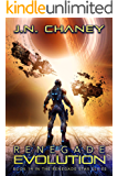 Renegade Evolution: An Intergalactic Space Opera Adventure (Renegade Star Book 14)