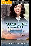 Soar Like Eagles (Promise for Tomorrow Book 3)