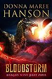 Bloodstorm: Dragon Wine Part Four