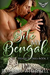 Bite My Bengal: Paranormal Dating Agency (Heads N' Tails Series Book 3) Kindle Edition
