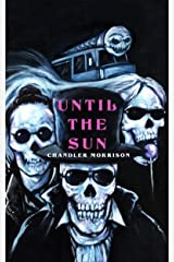 Until the Sun Kindle Edition
