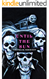 Until the Sun