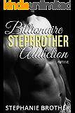 Billionaire Stepbrother - Addiction: PART FIVE
