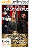 Plundered Chronicles: Steel, Steam, & Dragonfire (Kindle Worlds Novella) (Steel & Steam Book 5)