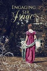 Engaging Sir Isaac: A Regency Romance (Inglewood Book 4) Kindle Edition