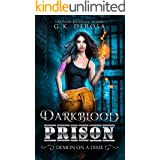 Darkblood Prison: Demon On A Dime (Supernatural Prison Squad Series Book 1)