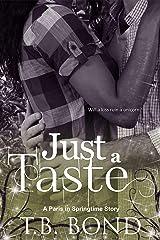 Just a Taste (Paris in Springtime Book 5) Kindle Edition
