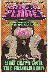 Bitch Planet Volume 2: President Bitch Paperback