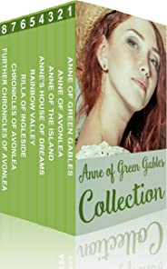 Anne of Green Gables Collection: Anne of Green Gables, Anne of the Island, and More Anne Shirley Books (Xist Classics) (Engli