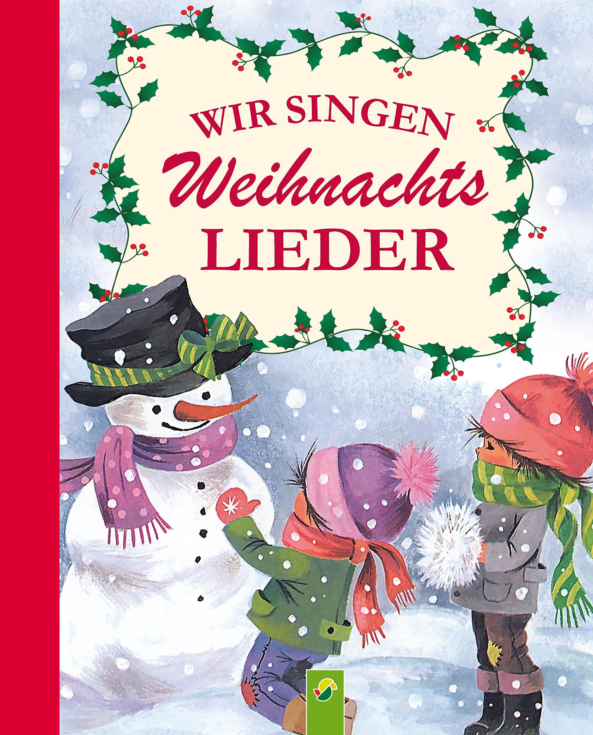 Wir Singen Weihnachtslieder  Die Schönsten Lieder Zum Singen An Weihnachten  Mit Noten   Fröhliche Kinderweihnacht