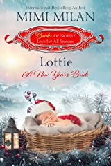 Lottie - A New Year's Bride (Brides of Noelle Book 11) Kindle Edition