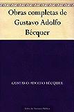 Obras completas de Gustavo Adolfo Bécquer (Spanish Edition)