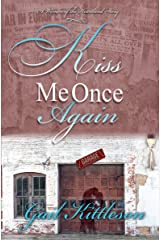 Kiss Me Once Again (A Women of the Heartland Story Book 1) Kindle Edition