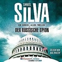Der russische Spion: Gabriel Allon 18