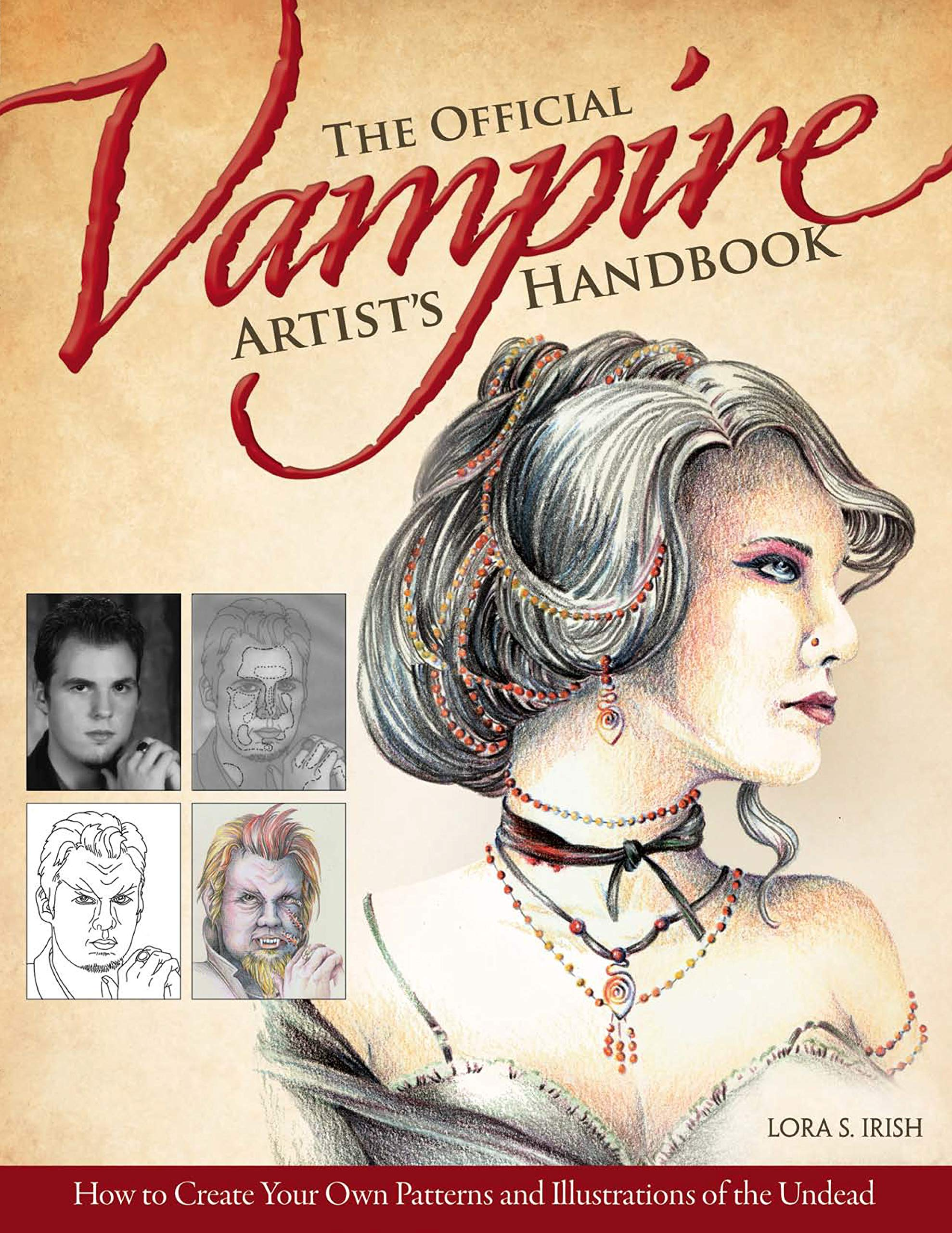 The Official Vampire Artist's Handbook  How To Create Your Own Patterns And Illustrations Of The Undead