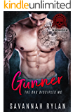 Gunner (The Bad Disciples MC Book 1)