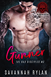 Gunner (The Bad Disciples MC Book 1) (English Edition)