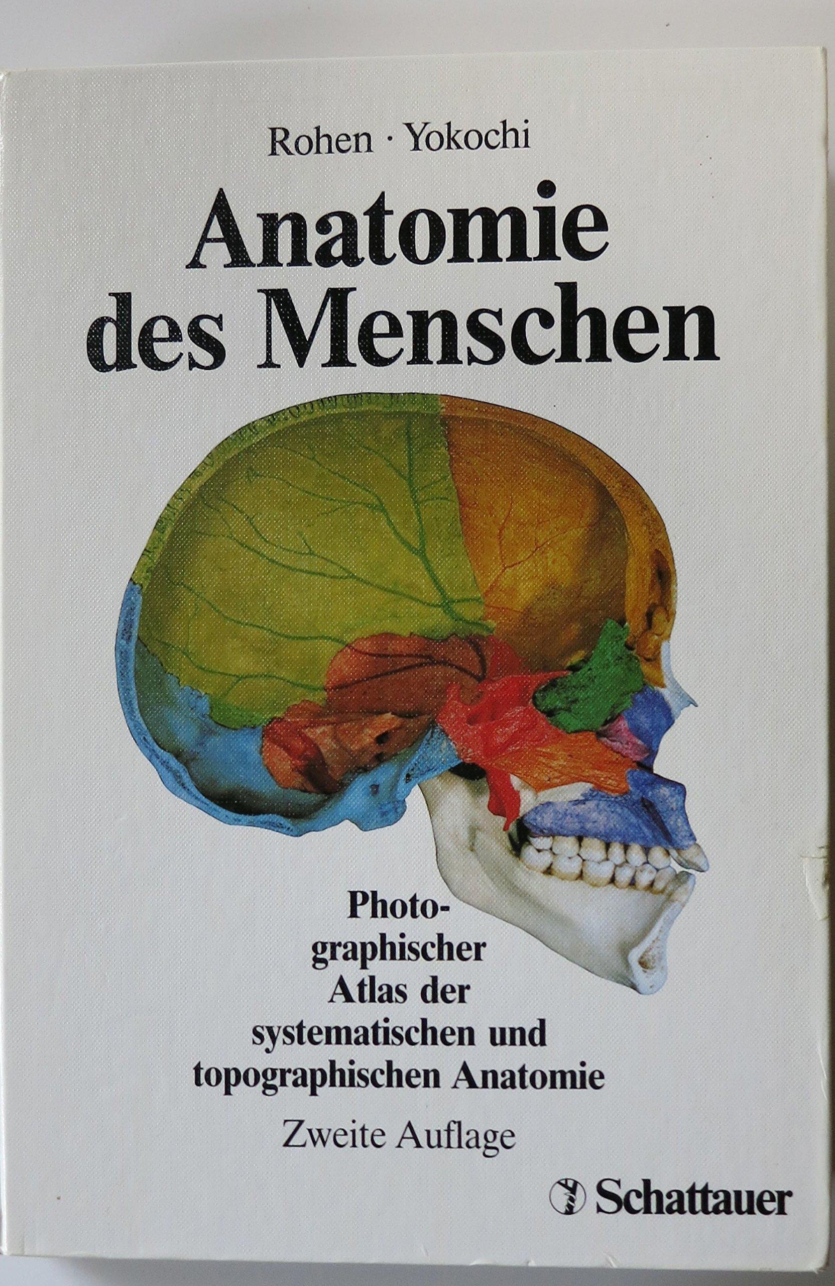 Anatomie des Menschen: Photographischer Atlas der systematischen und ...
