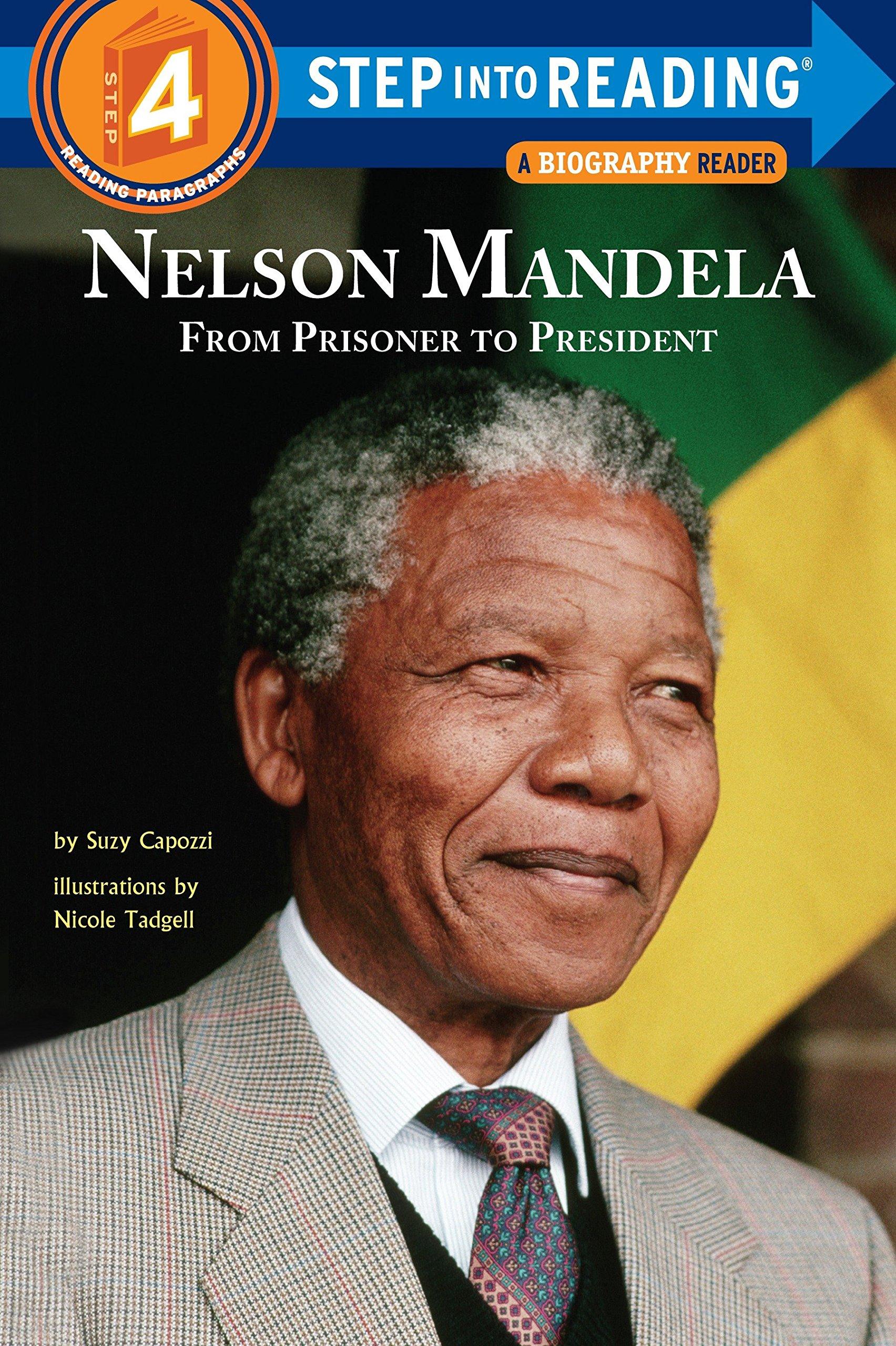 Nelson Mandela: From Prisoner to President (Step into Reading) pdf