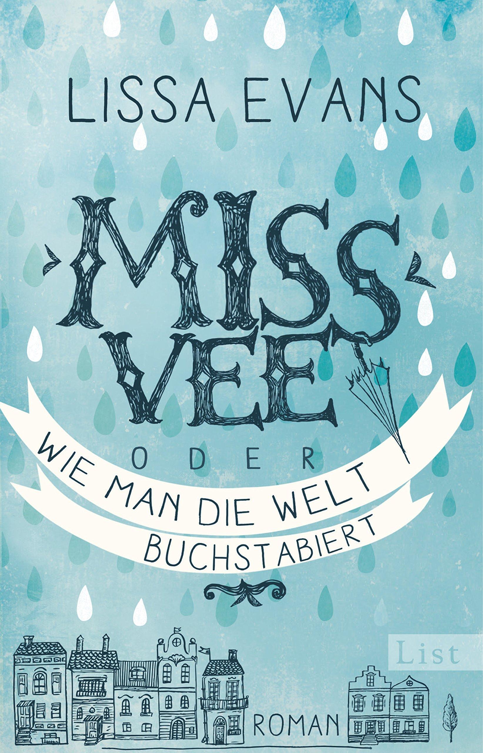 Miss Vee oder wie man die Welt buchstabiert: Roman