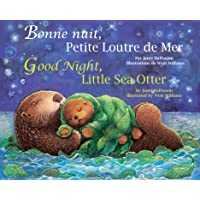 Good Night Little Sea Otter: French/English