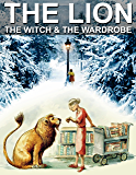 THE LION, THE WITCH AND THE WARDROBE: Children