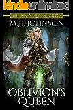Oblivion's Queen (The Risen Queen Book 3)