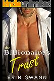 The Billionaire's Trust: Covington Billionaires Book 1 (An Alpha Billionaire Romance Love Story)