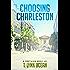 Choosing Charleston