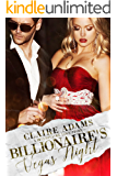 Billionaire's Vegas Night (Billionaires - Book #4)