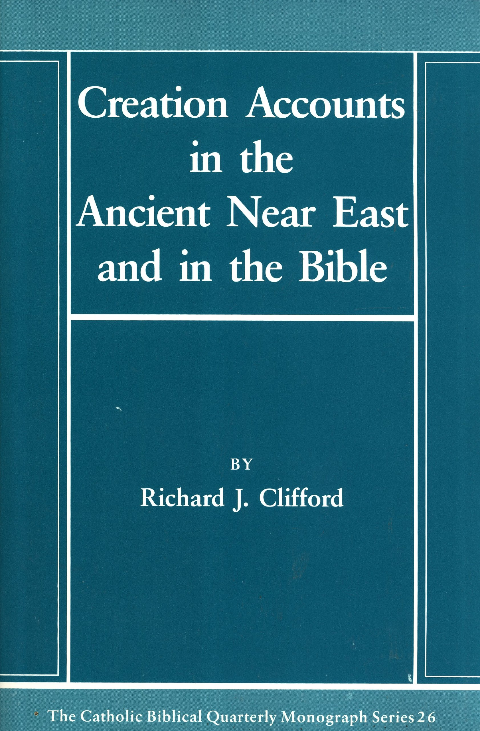 creation accounts in the ancient near east and in the bible