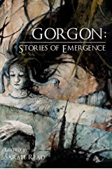Gorgon: Stories of Emergence Kindle Edition